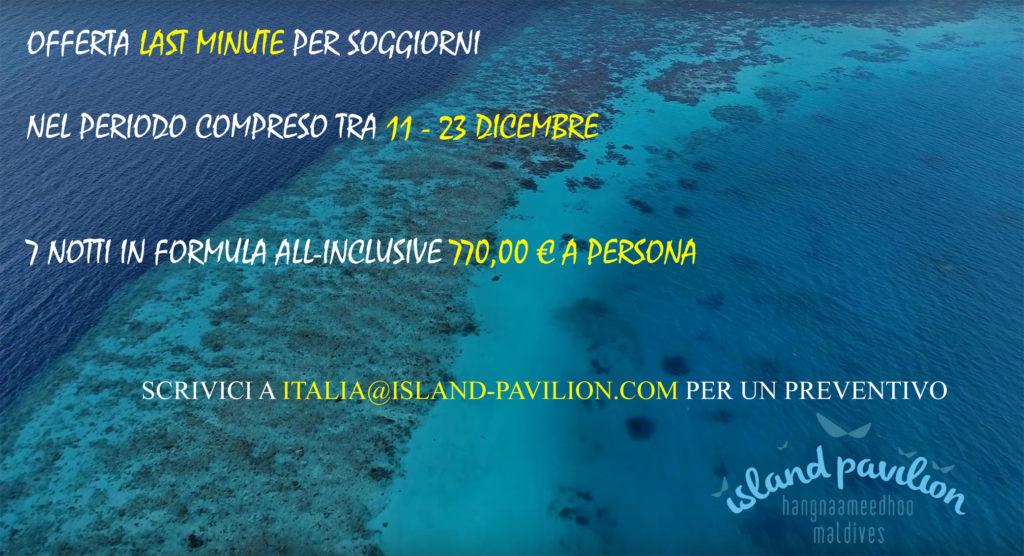 Offerta last minute 11 23 dicembre 2017 soggiorno low cost for Soggiorno alle maldive